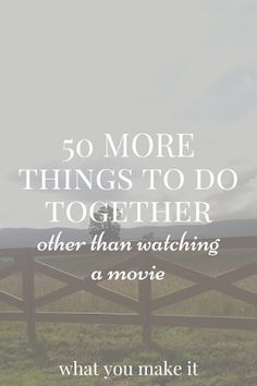 50 things to do together, other than watching movies. A list of things to do for married couples, dating couples, roommates, and friends! Couples Things To Do, Things To Do At Home, Free Things To Do, Stuff To Do, Fun Stuff, Hobbies For Couples, Lovely Things, Random Stuff, Diy Projects For Couples