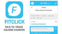¿Puede convencerse de comer menos? | FitClick Talk-to-Track es una aplicación que controla las calorías a medida que el usuario ingresa cada comida a través de grabaciones de voz
