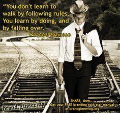 You don't learn to walk by following the rules. You learn by doing, and falling over. - Richard Branson - The advertising agency with the $100K Guarantee. 100KGUARANTEE.BRANDGINEERING.CO