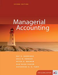 Test Bank Managerial Accounting 2nd Asia Global Edition by Ray H. Garrison