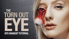 Torn out eye special fx makeup tutorial