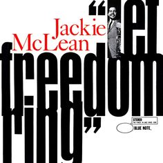 jackie mclean let freedom ring - Google Search