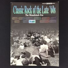 Guitar Tab Music Song Book Classic Rock Of The Late 60s Woodstock Creedence Byrd