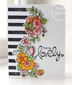 You're Lovely #card by Kalyn Kepner for #PaperSmooches