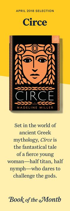 """""""Circe"""" is one of the best books of April 2018. Head to bookofthemonth.com to learn more and try your first month for just $14.99."""
