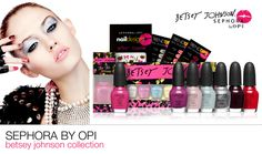 I NEED ALL OF THEM! #Sephora by OPI   Betsey Johnson Collection