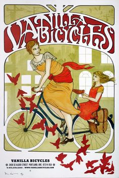 Vanilla Bicycles Poster  (via jtt)  I've never been much of a bicycle aficionado, but I've coveted the vintage-inspired bikes made by Portland-based Vanilla for years.  Their art nouveau poster line only makes me want one more.