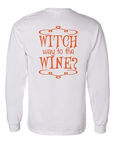 Long Sleeve Halloween T-Shirt Witch Way to the Wine South... https://www.amazon.com/dp/B01K0KIMUO/ref=cm_sw_r_pi_dp_x_8DHQxbZH67158