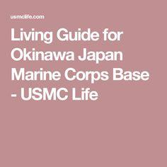 Living Guide for Okinawa Japan Marine Corps Base - USMC Life