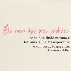 frases, poesias e afins — via A menina e o violão Poetry Quotes, Words Quotes, Sayings, More Than Words, Some Words, Cute Letters, Printable Quotes, Funny Me, Quote Prints