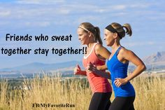 Friends who sweat together stay together!! Tag your running friends!!