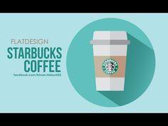 starbucks coffee - How to create a flat design using Adobe Illustrator - YouTube