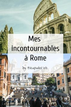 Un long week-end à Rome : mon city guide • Escapades etc.