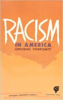 Racism in America (Opposing Viewpoints): Charles P. Cozic, William ...