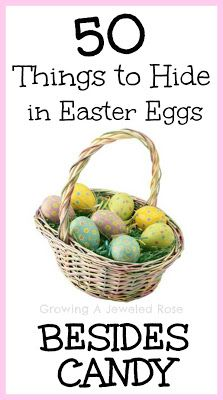 50 Things to Hide In Easter Eggs other than Candy