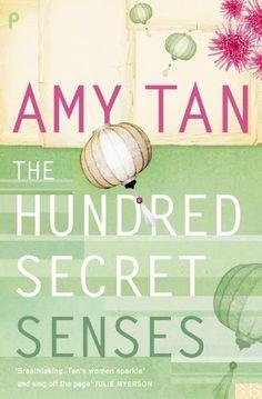 Good reading: The Hundred Secret Senses by Amy Tan,
