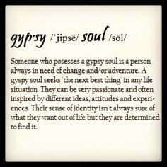 I think I have one of these.gypsy soul, but not the ones that are shady and Rip u off;( I mean the gypsy adventurer free spirit:) The Words, Boho Gypsy, Boho Hippie, Bohemian Soul, Bohemian Rings, Quotes To Live By, Me Quotes, Spirit Quotes, Qoutes