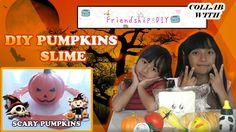 DIY Halloween Slime ★ Halloween Pumpkins Slime Ft. Friendship DIY