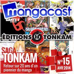 Mangacast N°15 – Saga : Tonkam, retour sur 20 ans d'un pionnier du manga