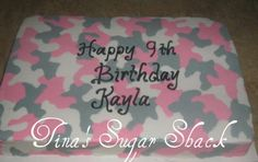Pink Camo - 1/2 sheet cake iced in buttercream (pink, grey, and white) to look like camo   TFL