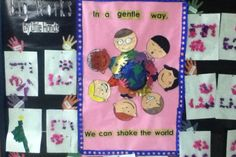 bulletin board: in a gentle way, we can shake the world/ big works by little hands