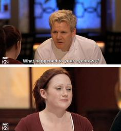 The eyebrow diss: | A Ranking Of The 23 Best Ways To Get Owned By Gordon Ramsay