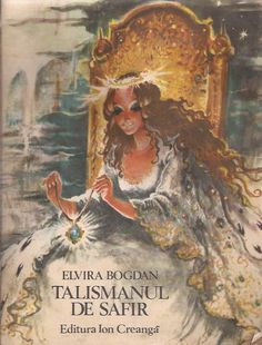 Talismanul de safir, Elvira Bogdan, Illustrations Coca Cretoiu-Seinescu Book Illustration, Illustrations, Paper Dolls, Card Games, Fairy Tales, This Book, Childhood, Books, Prints