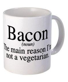 Bacon: The main reason I'm not a vegetarian mug.