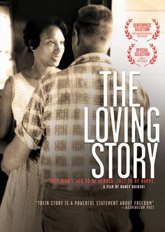 THE LOVING STORY | 2012 | NR | This Oscar-shortlisted film is the definitive account of the landmark 1967 Supreme Court decision that legalized interracial marriage: Loving v. Virginia. Married in Washington, D.C. on June 2, 1958, Richard Loving and Mildred Jeter returned home to Virginia where their marriage was declared illegal-he was white, and she was black and Native American.