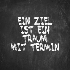 >>Ein Ziel ist ein Traum mit Termin<< - Tap the link to shop on our official online store! You can also join our affiliate and/or rewards programs for FREE!