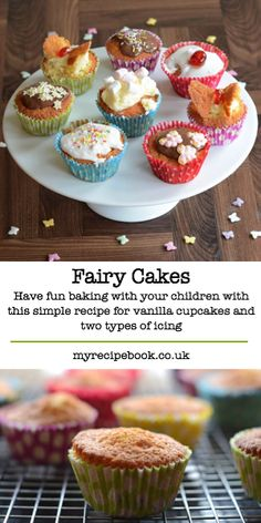 Making fairy cakes with children is so simple and so much fun. Here's my recipe for simple vanilla cupcakes and two different types of icing.