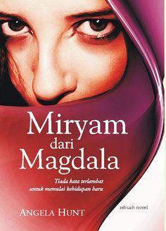 Miryam dari Magdala by Angela Elwell Hunt