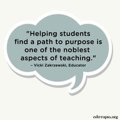 Help your students discover a sense of purpose.