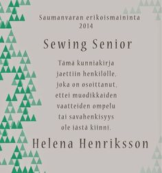 MUMINTALO: Erikoismaininta. Sewing Senior!