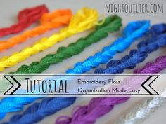 tutorial embroidery floss organization made easy