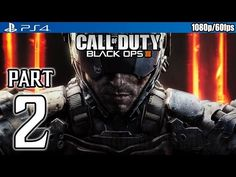 http://callofdutyforever.com/call-of-duty-gameplay/call-of-duty-black-ops-3-walkthrough-part-2-ps4-gameplay-no-commentary-1080p-60fps-hd-%e2%9c%94/ - Call of Duty Black Ops 3 Walkthrough PART 2 (PS4) Gameplay No Commentary @ 1080p (60fps) HD ✔  ►► Remember to select 720p or 1080p for 60fps HD◄◄ Welcome to my HD walkthrough for Call of Duty: Black Ops 3 on the Playstation 4. This is also my first attempt at the campaign and on Normal difficulty settings. New FaceBoo