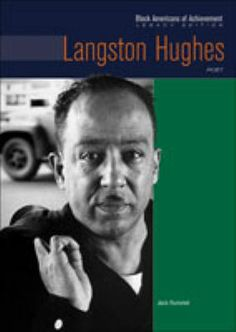 Biography of Langston Hughes, poet.