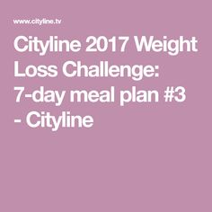Joey Shulman makes the journey to a healthy + lean body a little easier with this balanced meal plan for the 2017 Cityline Weight Loss Challenge. Weight Loss Challenge, Weight Loss Meal Plan, Diet Plans To Lose Weight, Balanced Meal Plan, Gm Diet Plans, 7 Day Meal Plan, Menu Planners, Diet Chart, Weight Loss Smoothies