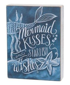 Another great find on #zulily! 'Mermaid Kisses' Chalkboard Box Sign #zulilyfinds