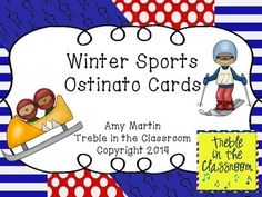 12 printable ostinato cards with winter sports text and rhythms.  Ideas for use also included.  Great during Olympic Season.