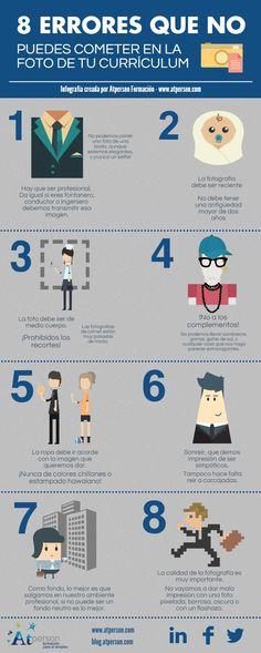 Los 8 errores que se deben evitar en la foto del Currículum para tener más posibilidades de conseguir un empleo. Los pequeños detalles importan. Infografía en español. #CommunityManager