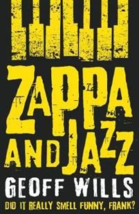Although Frank Zappa died over 20 years ago, he continues to be regarded as an iconic figure in 20th century culture. In 1973 he famously said `Jazz is not dead... it just smells funny,' and in this new book Geoff Wills takes a look at Zappa's widely assumed antipathy for the jazz genre. Along the way, he throws up some very interesting facts. Frank Zappa's music has a unique and easily recognisable quality, and it brilliantly synthesizes a wide range of cultural influences. ...