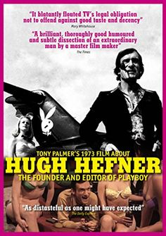 Tony Palmer's 1973 Film about Hugh Hefner: Founder and Editor of Playboy
