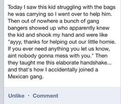 How to accidentally join a Mexican gang......