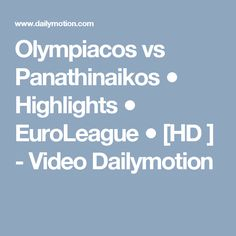 Olympiacos vs Panathinaikos ● Highlights ● EuroLeague ● [HD ] - Video Dailymotion Hd Video, Highlights, Fans, Corner, Videos, Hd Movies, Luminizer, Hair Highlights, Highlight