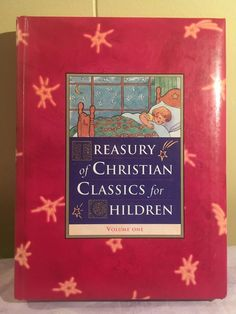 Treasury of Christian Classics for Children Volume One Hardback