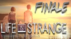 Life Is Strange | Episode 1: Chrysalis | Premonition | Finale