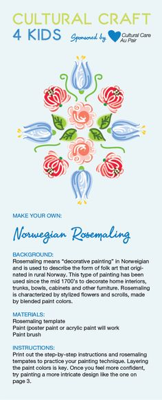 Try creating your own rosemaling art with Cultural Care Au Pair's rosemaling template. Vikings, Norwegian Rosemaling, Cultural Crafts, Bible School Crafts, My Father's World, Vbs 2016, World Crafts, Au Pair, Thinking Day