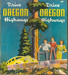 Drive Oregon highways, by the Oregon State Highway Commission, Travel and Information Department