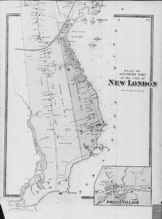 Plan of the southern part of the city of New London. New London, London Map, University Of Connecticut, Positive Images, Old And New, Southern, How To Plan, City, Fulton